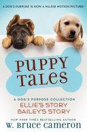 Puppy Tales: A Dog's Purpose Collection [Pdf/ePub] eBook
