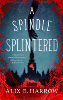A Spindle Splintered