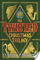 The Twisted Christmas Trilogy Boxed Set  Complete Series  Books 1 3