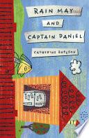 Rain May and Captain Daniel Book