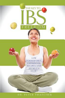 The Key To Ibs Freedom Book