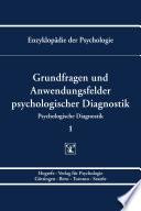 Themenbereich B: Methodologie und Methoden / Psychologische Diagnostik / Grundfragen und Anwendungsfelder psychologischer Diagnostik
