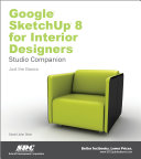 Google SketchUp 8 for Interior Designers