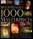 Sister Wendy s 1000 Masterpieces