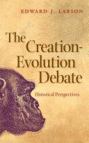 The Creation Evolution Debate