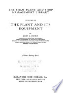 The plant and its equipment, by J. A. Fisher