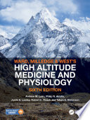 Ward  Milledge and West   s High Altitude Medicine and Physiology