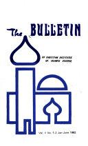 The Bulletin Of Christian Institutes Of Islamic Studies