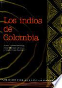 Los indios de Colombia