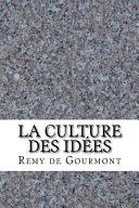 La Culture Des Idees