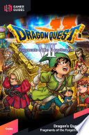 Dragon Quest VII: Fragments of the Forgotten Past - Strategy Guide
