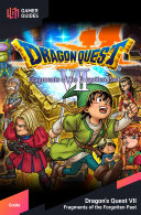 Dragon Quest VII: Fragments of the Forgotten Past - Strategy Guide [Pdf/ePub] eBook