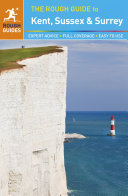 The Rough Guide to Kent  Sussex and Surrey