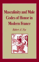 Pdf Masculinity and Male Codes of Honor in Modern France Telecharger