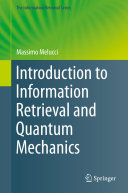 Introduction to Information Retrieval and Quantum Mechanics