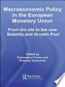 Macroeconomic Policy in the European Monetary Union