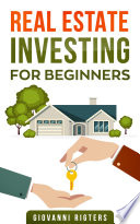 Real Estate Investing for Beginners