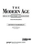 The Modern Age : Ideas in Western Civilization : Selected Readings