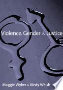 Violence Gender And Justice