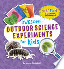 Awesome Outdoor Science Experiments for Kids