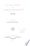 The Literary History of the American Revolution  1763 1783
