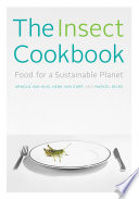 The Insect Cookbook Book