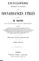 Encyclopédie théorique et pratique des connaissances utiles