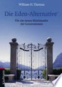 Die Eden-Alternative  : für ein neues Miteinander der Generationen