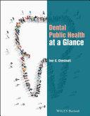 Dental Public Health at a Glance