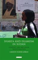 Shari a and Islamism in Sudan