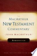 Romans 9 16 Macarthur New Testament Commentary