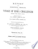 Report on the Scientific Results of the Voyage of H M S  Challenger During the Years 1873 76 Under the Command of Captain George S  Nares     and the Late Captain Frank Tourle Thomson  R N