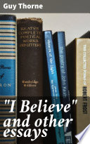 I Believe  and other essays