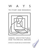 Ways To Study And Research Urban Architectural And Technical Design