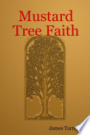 Mustard Tree Faith