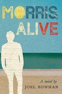 Morris  Alive
