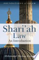 Shari'ah Law  : An Introduction