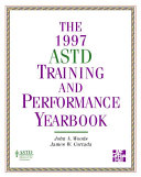 The ASTD Training and Performance Yearbook  1997