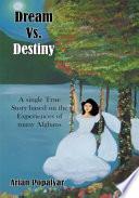 Dream Vs  Destiny