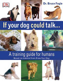 If Your Dog Could Talk--