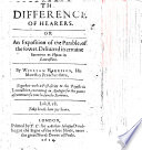 The Difference of Hearers  Or  an Exposition of the Parable of the Sower  Deliuered in Certaine Sermons at Hyton in Lancashire     Together with a Post script to the Papists in Lancashire  Etc Book