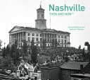 Nashville Then and Now   Book PDF