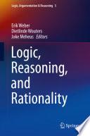 Logic, Reasoning, and Rationality