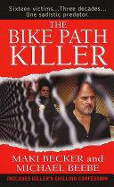 The Bike Path Killer