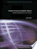 Global Financial Stability Report  March 2002  Market Developments and Issues