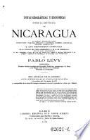 Notas geográficas y económicas sobre la República de Nicaragua ...