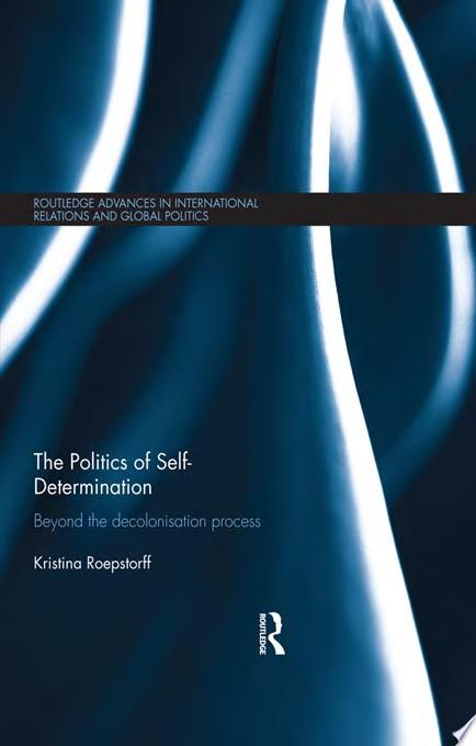 The Politics of Self determination