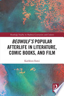 Beowulf s Popular Afterlife in Literature  Comic Books  and Film