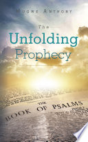 The Unfolding Prophecy