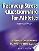 """Recovery-stress Questionnaire for Athletes: User Manual"" by Michael Kellmann, Konrad Wolfgang Kallus"